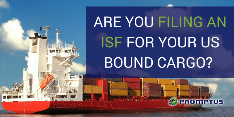 filing an isf for US cargo