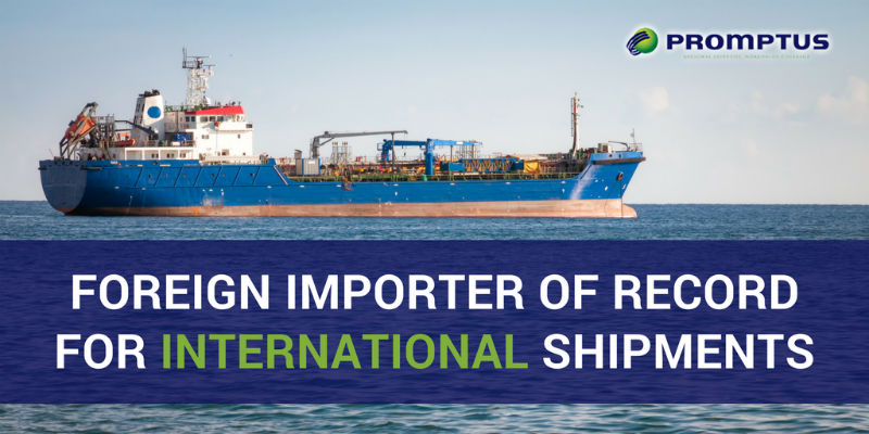 foreign importer of record