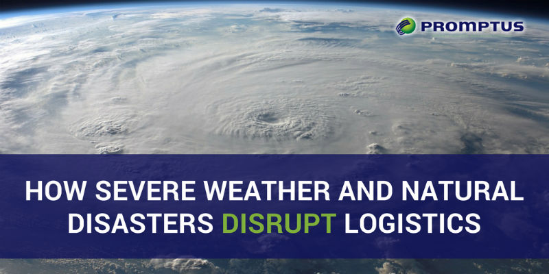 natural disasters disrupt logistics