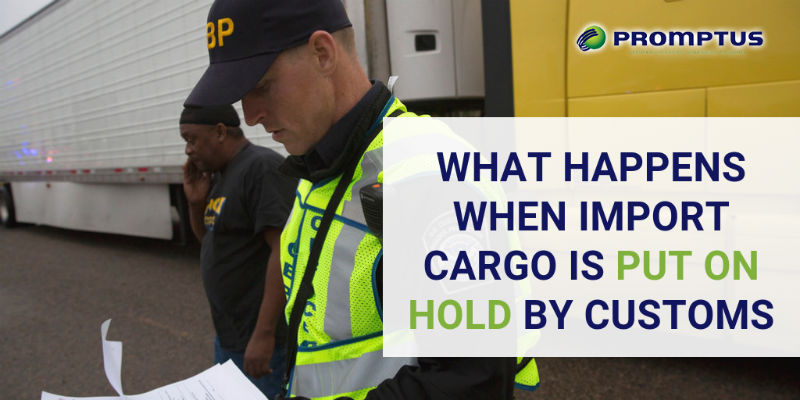 cargo put on hold by customs