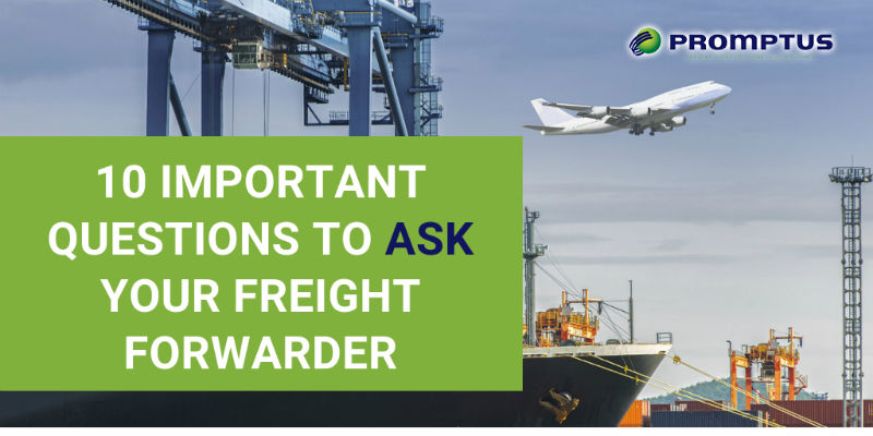 10 questions to ask freight forwarder