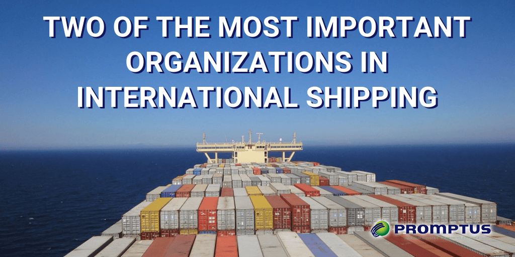 most important organizations in international shipping