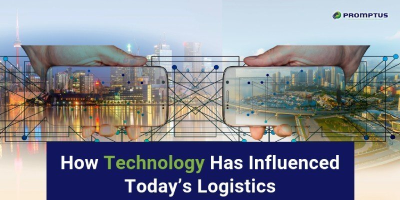 how technology influenced todays logistics