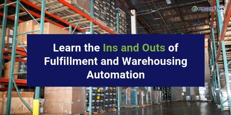 fulfillment and warehousing automation