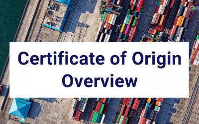 Certificate of Origin Overview