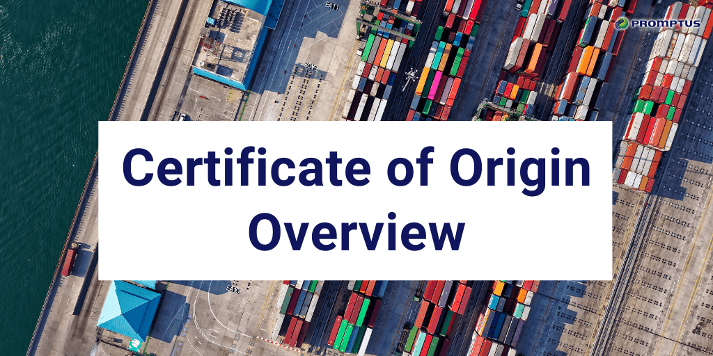 Certificate of Origin Overview