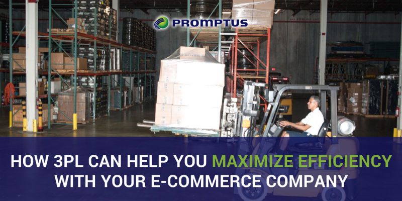 How 3PL Can Help You Maximize Efficiency with your E-Commerce Company