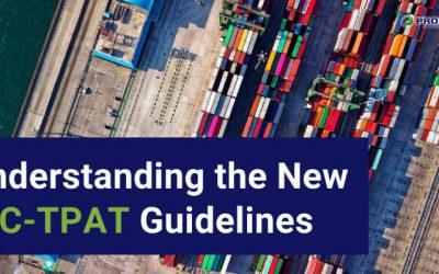 Understanding the New C-TPAT Guidelines