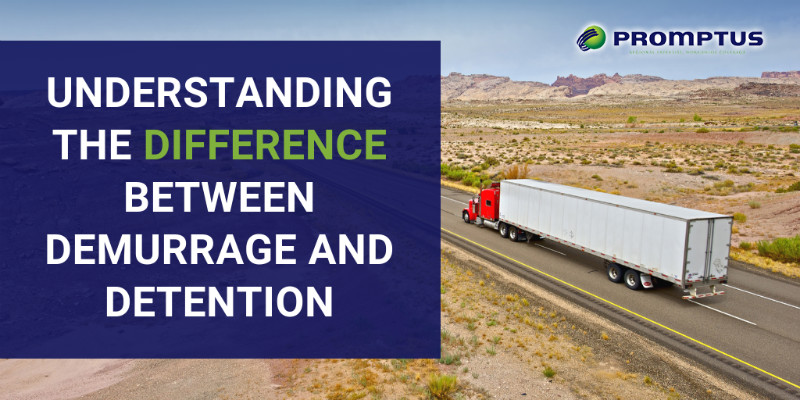 Understanding the Difference Between Demurrage and Detention