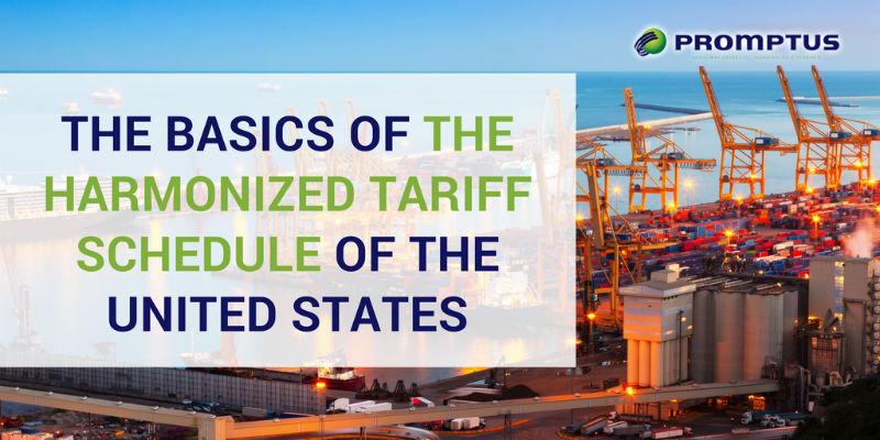 The Basics of the Harmonized Tariff Schedule of the United States