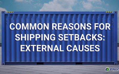 Common Reasons For Shipping Setbacks: External Causes